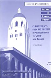 Climate Policy--From Rio to Kyoto: A Political Issue for 2000--And Beyond (Essays in Public Policy)