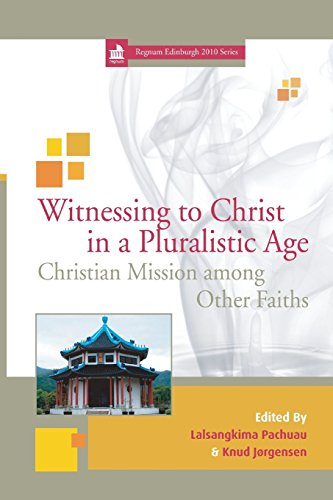 Witnessing to Christ in a Pluralistic World: Christian Mission among Other Faiths (Regnum Edinburgh 2010) (Outlet Edinburgh)