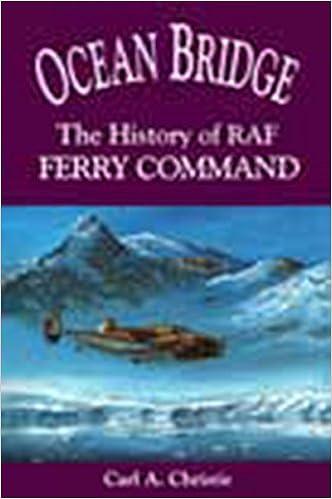 Ocean Bridge: The History of RAF Ferry Command