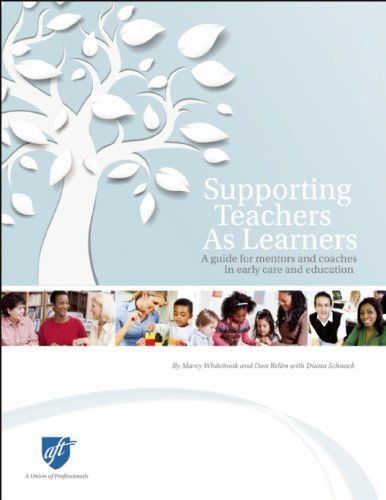 Supporting Teachers as Learners: A Guide for Mentors and Coaches in Early Care and Education by Whitebook, Marcy, Bellm, Dan (July 15, 2013) Paperback ()