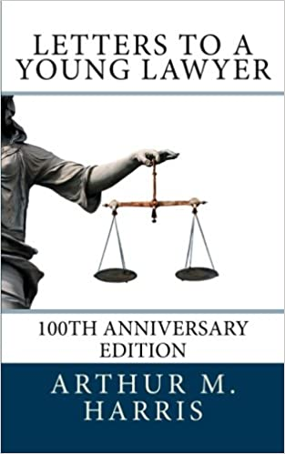 letters to a young lawyer 100th anniversary edition 100th