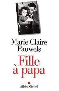 Fille à papa par Marie-Claire Pauwels