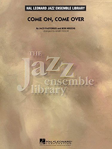 - Hal Leonard Come On, Come Over Jazz Band Level 4 Arranged by Mark Taylor