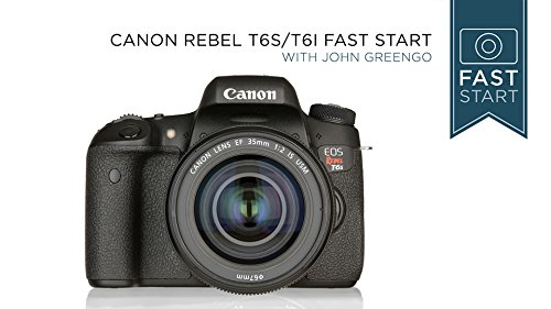 Canon Rebel T6s/T6i Fast Start by CreativeLive