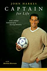 Captain for Life: And Other Temporary Assignments Hardcover
