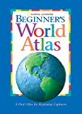 National Geographic Beginner's World Atlas, U. S. National Geographic Society Staff, 0792275020