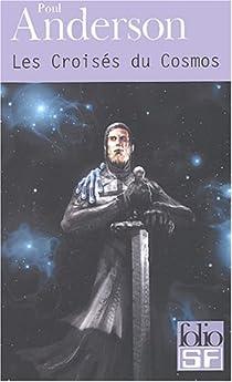 Les Croisés du Cosmos par Anderson