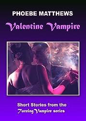 Valentine Vampire: Turning Vampire series