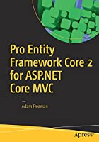 Pro Entity Framework Core 2 for ASP.NET Core MVC Front Cover