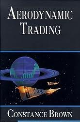 Aerodynamic Trading