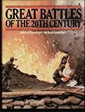 Great Battles of the 20th Century, Basil L. Hart, 0448144581