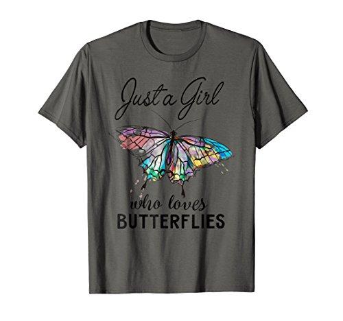 Just A Girl Who Loves Butterflies T-shirt Entomologist Gift