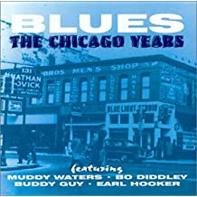 Blues-The Chicago Years