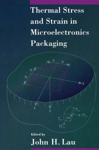 2012 Thermal - Thermal Stress and Strain in Microelectronics Packaging (2012-04-30)