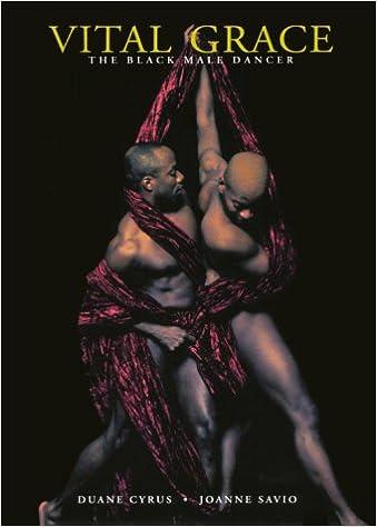Vital Grace: The Black Male Dancer