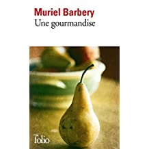 Une gourmandise (Folio t. 3633) (French Edition)
