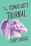 Image of The Iconoclast's Journal
