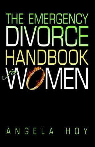 The Emergency Divorce Handbook for Women