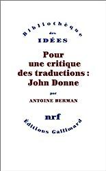Pour une critique des traductions:John Donne