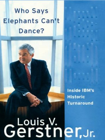 Download Who Says Elephants Can't Dance: Inside IBM's Historic Turnaround pdf