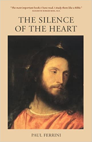 The silence of the heart kindle edition by paul ferrini religion the silence of the heart kindle edition by paul ferrini religion spirituality kindle ebooks amazon fandeluxe Images