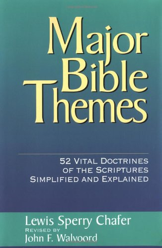Price comparison product image Major Bible Themes: 52 Vital Doctrines of the Scripture Simplified and Explained