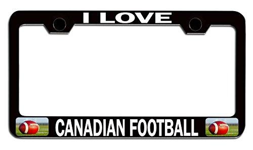 Makoroni - I LOVE CANADIAN FOOTBALL Football Black Steel Auto SUV License Plate Frame, License Tag Holder