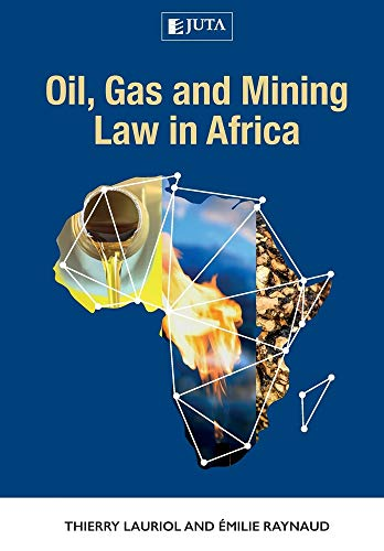 Oil, Gas and Mining Law in Africa