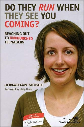 Do They Run When They See You Coming?: Reaching Out to Unchurched Teenagers ()