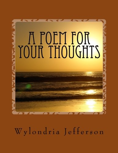 Read Online A Poem for Your Thoughts: Mind Blowing Poems pdf