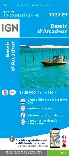 1337ET BASSIN D'ARCACHON Carte – Carte pliée, 27 février 2017 Collectif 1337ET BASSIN D'ARCACHON IGN 2758539330