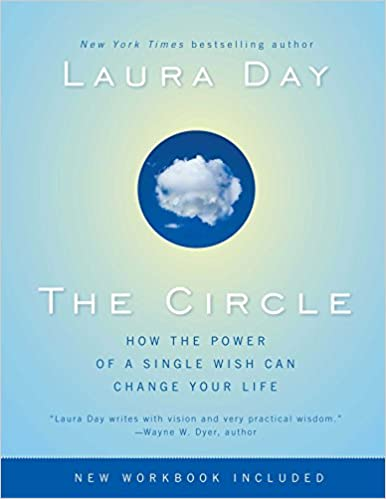 Book The Circle: How the Power of a Single Wish Can Change Your Life
