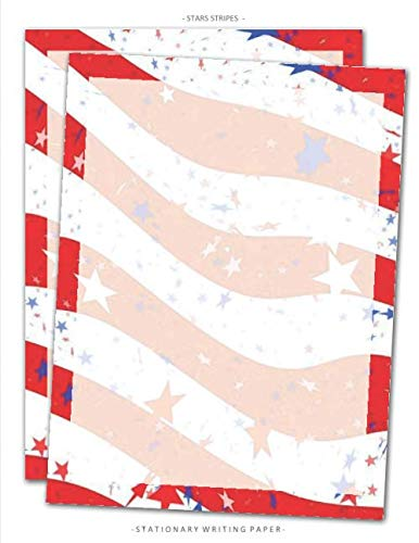 Patriotic Certificate Border - Stars Stripes Stationary Paper: Patriotic Red White Blue Stationery Letterhead Paper, Set of 25 Sheets for Writing, Flyers, Copying, Crafting, ... Events,  School Supplies, 8.5 x 11 Inch