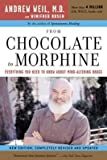 img - for From Chocolate to Morphine: Everything You Need to Know about Mind-Altering Drugs (Revised and Updated) book / textbook / text book