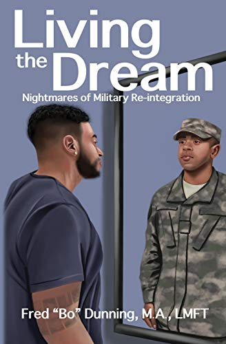 Pdf Health Living the Dream: Nightmares of Military Reintegration