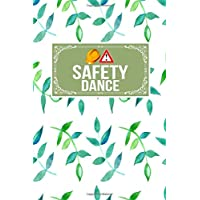 Safety Dance: Gift Journal Notebook To Write In