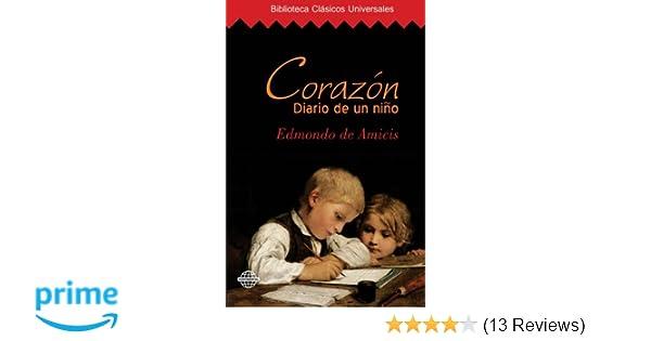 Corazón: Diario de un niño (Spanish Edition): Edmondo De Amicis: 9781519548085: Amazon.com: Books