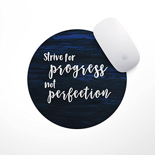 Inspirational Quote Mouse Pad- Midnight Blue Progress Not Perfection