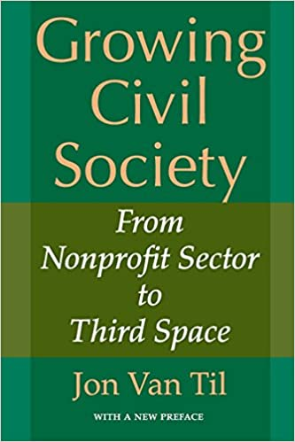 Growing Civil Society: From Nonprofit Sector to Third Space
