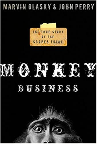 Monkey Business: True Story of the Scopes Trial: John Perry