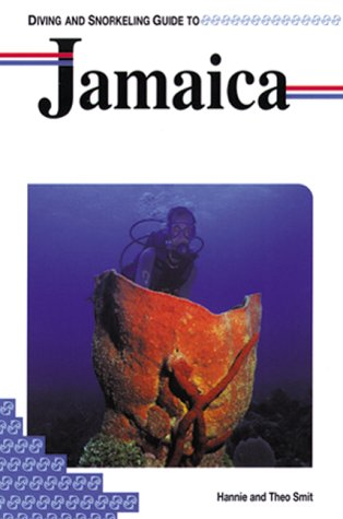 Diving and Snorkeling Guide to Jamaica (Lonely Planet Diving & Snorkeling Great Barrier Reef)