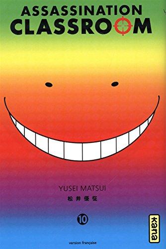 Assassination classroom, tome 10 Yusei Matsui