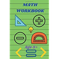 MATH WORKBOOK Age 5+: Divers Math Games Activities,Age 5+ make your child smarter