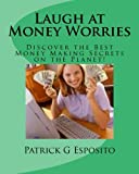 Laugh at Money Worries, Patrick Esposito, 1468055461