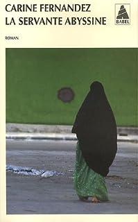 La servante abyssine : roman, Fernandez, Carine