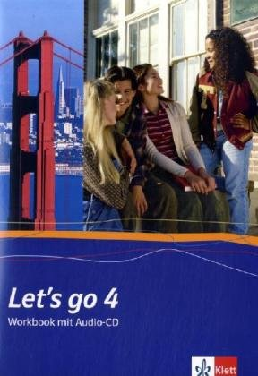 Let's go. Englisch als 1. Fremdsprache. Lehrwerk für Hauptschulen / Teil 4 (4. Lehrjahr): Workbook mit Audio-CD