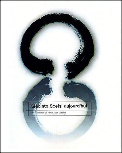 Téléchargement Giacinto Scelsi aujourd'hui pdf ebook