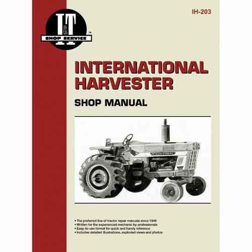 I&T Shop Manual - IH-203 Harvester International 454 454 674 674 826 826 786 786 584 584 484 484 1086 1086 886 886 574 574 1026 1026 766 766 986 -