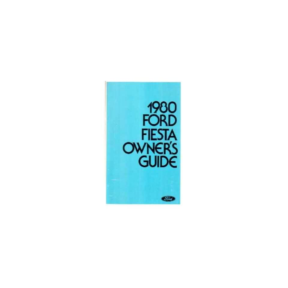 1980 Ford Fiesta Owners Manual User Guide Reference Operator Book Fuses Fluids