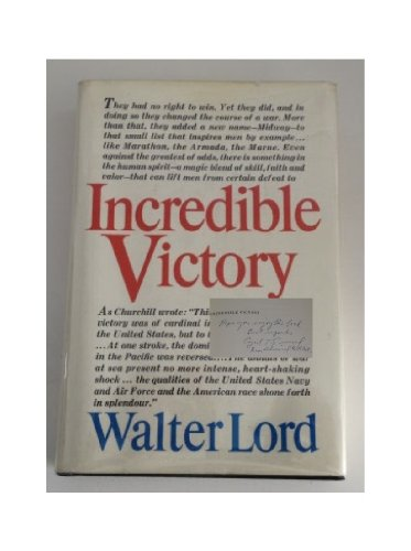 Incredible Victory by Walter Lord